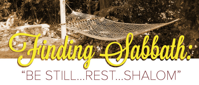 "Finding Sabbath: ""Shalom"""