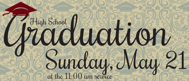 High School Graduate Sunday