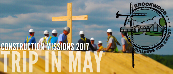 Builders For Christ Mission Trip