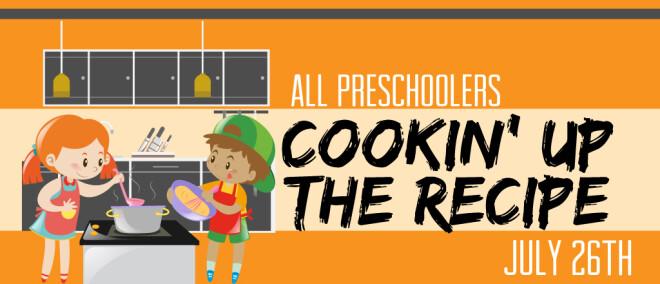 Preschool Cookin' Up the Recipe