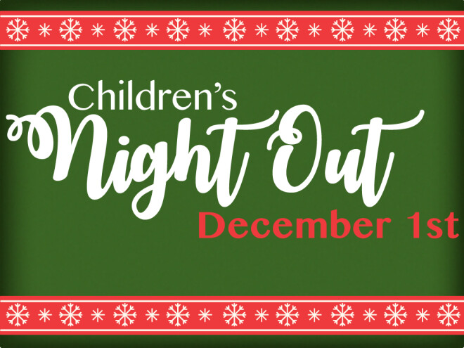 Children's Ministry - Kid's Night Out