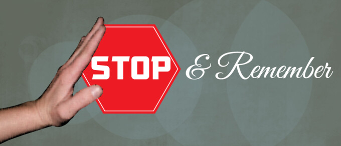 Stop -- And Remember
