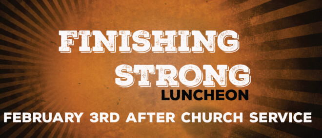 FINISH STRONG LUNCHEON