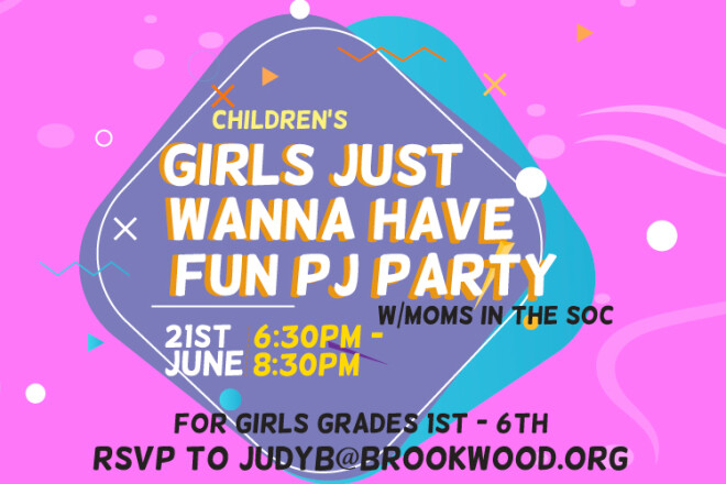 Children's Girls Just Wanna Have Fun PJ Party w/ Moms