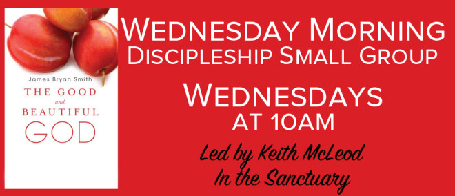Wednesday Morning Discipleship Small Group