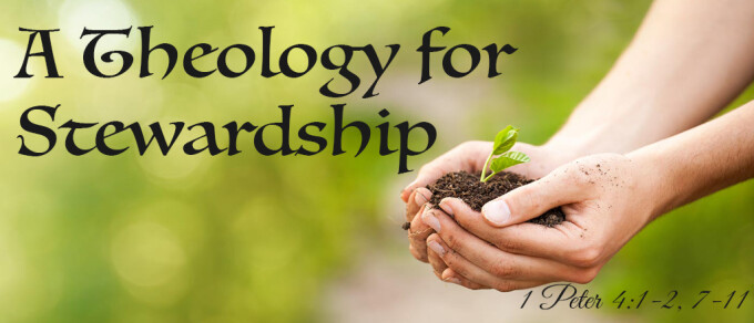 """""""A Theology for Stewardship"""""""