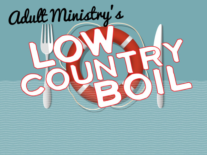 Adult Ministry Low Country Boil
